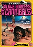 Love Goddess Of The Cannibals [DVD] [1978]