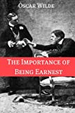 Image of The Importance of Being Earnest (Annotated with Criticism and Oscar Wilde Biography)