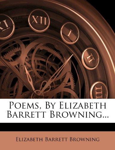 Poems, By Elizabeth Barrett Browning...