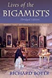 Lives of the Bigamists: Marriage, Family, and Community in Colonial Mexico (Diálogos Series)
