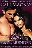 Love and Surrender (The Billionaire's Temptation Series, Book 3)