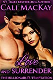 Love and Surrender (The Billionaires Temptation Series Book 3)