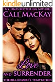 Love and Surrender (The Billionaire's Temptation Series - The Ryker Family Book 3)