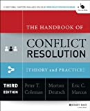 img - for The Handbook of Conflict Resolution: Theory and Practice book / textbook / text book