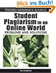 Student Plagiarism in an Online World...