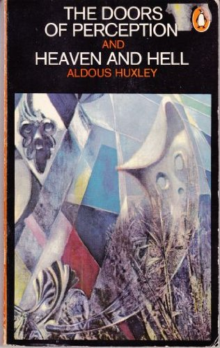 THE DOORS OF PERCEPTION AND HEAVEN AND HELL (Huxley Doors Of Perception compare prices)