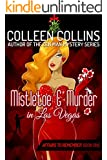 Mistletoe and Murder in Las Vegas (Affairs to Remember Book 1)