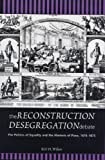 img - for The Reconstruction Desegregation Debate: The Policies of Equality and the Rhetoric of Place, 1870-1875 (Rhetoric & Public Affairs) by Wilson, Kirt H.(May 1, 2002) Hardcover book / textbook / text book