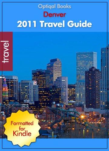 2011 - Denver Colorado City Travel Guide