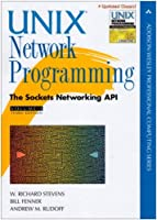 Unix Network Programming, Volume 1: The Sockets Networking API, 3rd Edition Front Cover
