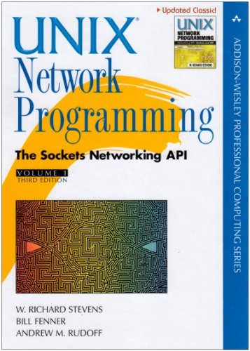 Unix Network Programming, Volume 1: The Sockets Networking API (3rd...