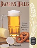 Bavarian Lager: Beerhall Helles History, Brewing Techniques, Recipes