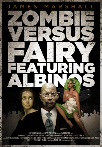 Zombie Versus Fairy Featuring Albinos (How to End Human Suffering) PDF