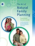 The Art of Natural Family Planning Transitions Student Guide