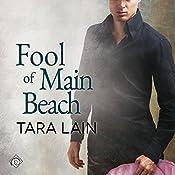 Fool of Main Beach (Love in Laguna) | [Tara Lain]