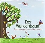 Der Wunschbaum: Erinnerungsalbum zur...