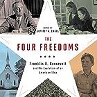 The Four Freedoms: Franklin D. Roosevelt and the Evolution of an American Idea Hörbuch von Jeffrey A. Engel Gesprochen von: Stephen Paul Aulridge Jr., Kathleen Mary Carthy