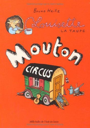 Louisette la taupe (3) : Mouton circus