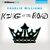 King of the Road: The Mangel Series, Book 3 | Charlie Williams