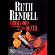 From Doon with Death: The First Inspector Wexford Novel | [Ruth Rendell]