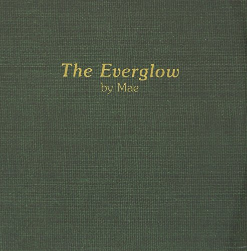 [Mae] The Everglow