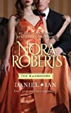 Daniel & Ian: For Now, ForeverIn from the Cold (Macgregors) Nora Roberts