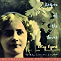 Keeper of the Doves (       UNABRIDGED) by Betsy Byars Narrated by Cassandra Campbell