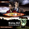 Doctor Who: Wishing Well Audiobook by Trevor Baxendale Narrated by Debbie Chazen