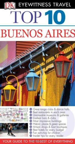 Top 10 Buenos Aires. (Eyewitness Top 10)