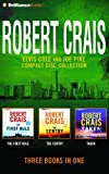 Robert Crais - Elvis Cole and Joe Pike Collection: The First Rule, The Sentry, Taken