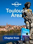 Lonely Planet Toulouse Area: Chapter...