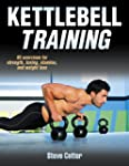 Kettlebell Training, Enhanced Edition