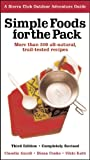 Search : Simple Foods for the Pack: More than 200 all-natural, trail-tested recipes (Sierra Club Outdoor Adventure Guide)