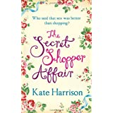 The Secret Shopper Affairby Kate Harrison