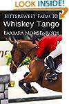 Bittersweet Farm 10: Whiskey Tango