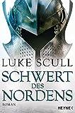 Schwert des Nordens: Roman (Schattenkrieger-Serie, Band 2)