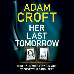 Her Last Tomorrow Audiobook