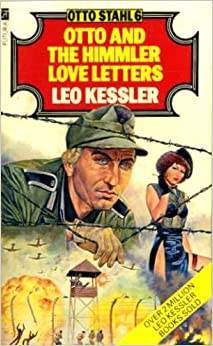 Otto And The Himmler Love Letters Otto Stahl Amazonco