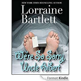 We're So Sorry, Uncle Albert (English Edition)