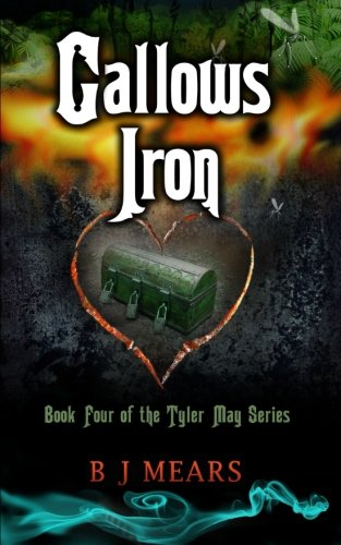 Book: Gallows Iron: Book Four of the Tyler May series by B. J. Mears