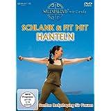 """Schlank und fit mit Hanteln - Sanftes Bodyshaping f�r Frauenvon """"Canda"""""""