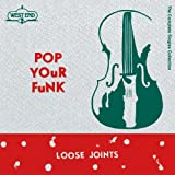 Loose Joints Loose Joints - Pop Your Funk Complete Single Collection (Remaster) [Japan CD] OTLCD-5061