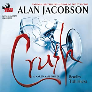 Crush: A Karen Vail Novel | [Alan Jacobson]