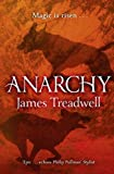 James Treadwell Anarchy (Advent Trilogy 2)