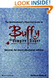 The Gentleviewer's Obsessive Guide to Buffy the Vampire Slayer, Second Edition