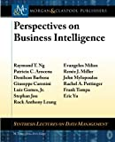 img - for Perspectives on Business Intelligence (Synthesis Lectures on Data Management) book / textbook / text book