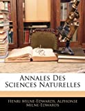 echange, troc Henri Milne-Edwards, Alphonse Milne-Edwards - Annales Des Sciences Naturelles