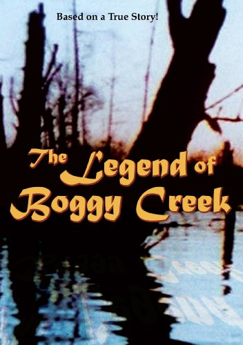 The 40th Anniversary of the Legend of Boggy Creek The Legend Is True Boggy Creek