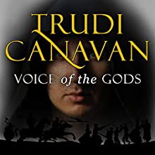 Voice of the Gods: Age of the Five, Book 3 Audiobook by Trudi Canavan Narrated by Sarah Douglas