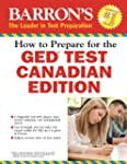 How to Prepare for the GED� Test: Can...